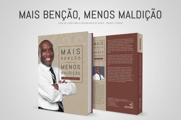 Criação da capa do livro `Mais Benção, Menos Maldição`  do Pastor Wesley Alves